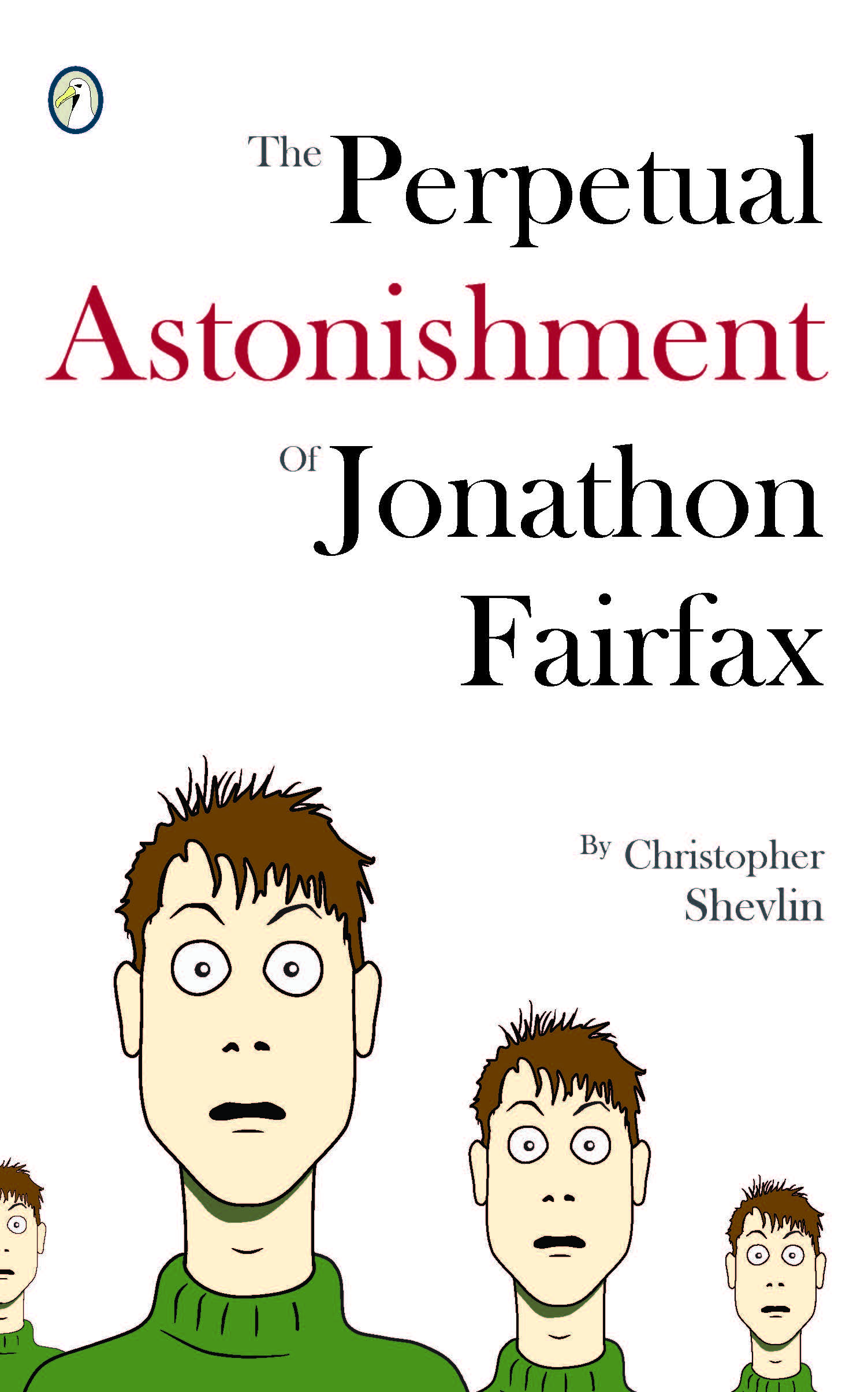Front cover of The Perpetual Astonishment of Jonathon Fairfax